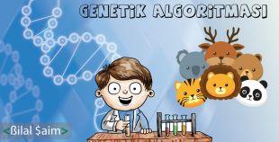 Genetik Algoritması – GA (Genetic Algorithm)