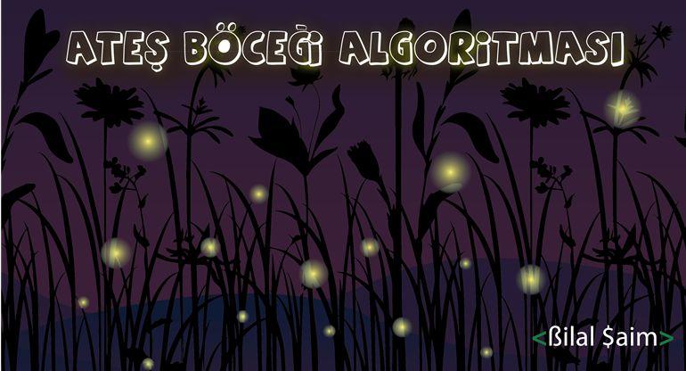 Ateş Böceği Algoritması (FA-Firefly Algorithm)